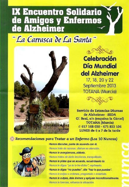 La próxima semana se celebran los actos conmemorativos del IX Encuentro Solidario de Amigos y Enfermos de Alzheimer, Foto 2