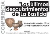 En Centro Sociocultural La Cárcel acogerá la conferencia Los últimos descubrimientos de La Bastida