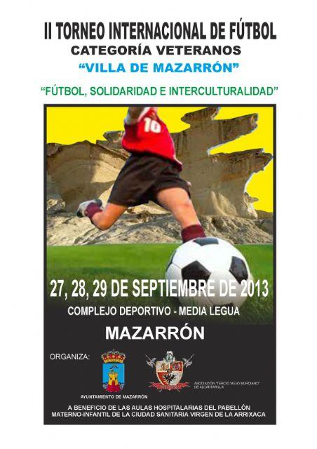 Los futbolistas veteranos vuelven a reunirse en Mazarrón a beneficio de las aulas hospitalarias de ´La Arrixaca´, Foto 1