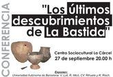 """El ayuntamiento y la Universidad Autónoma de Barcelona organizan hoy la conferencia """"Los últimos descubrimientos de La Bastida"""""""