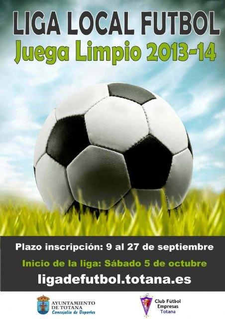 """Finaliza hoy el plazo de inscripción para la Liga de Fútbol """"Juega Limpio"""" 2013/14, Foto 1"""