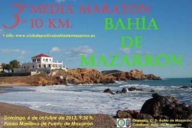 La III media maratón y la III carrera popular 10 kilómetros se celebran conjuntamente este domingo 6 de octubre - 1, Foto 1