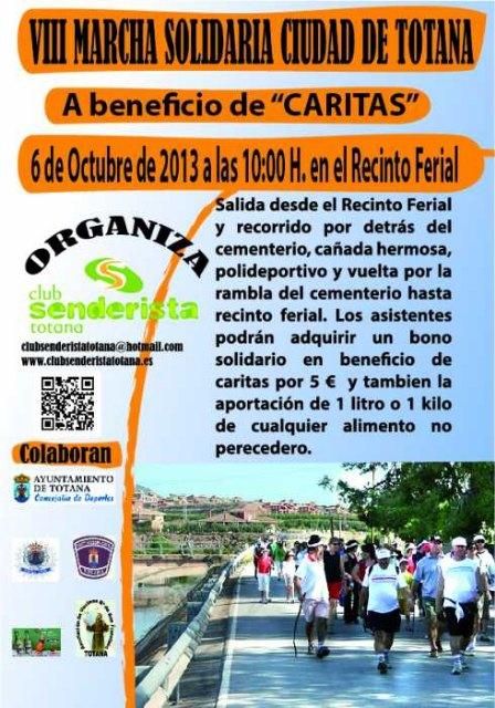 La VIII Marcha Solidaria Ciudad de Totana a beneficio de C�ritas tendr� lugar este domingo, Foto 1