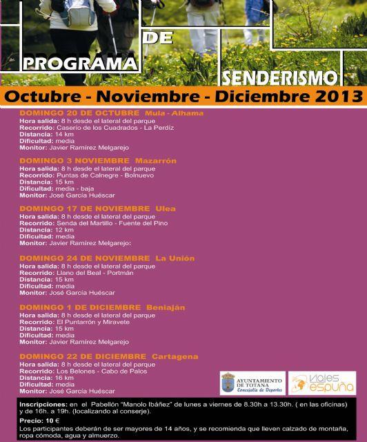 La concejal�a de Deportes pone en marcha una temporada m�s el programa de rutas de senderismo por distintos puntos de la Regi�n de Murcia, Foto 1