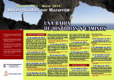 Mañana se inicia ´Una bahía de historias y caminos´ con una ruta senderista que subirá al Cabezo de Hornos