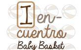 I Encuentro Baby Basket CB Totana