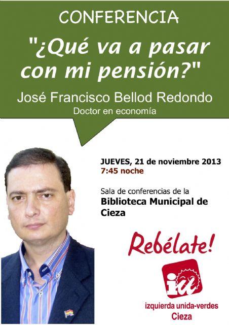 ¿Qué va a pasar con mi pensión?, nueva conferencia organizada por IU-Verdes de Cieza - 1, Foto 1