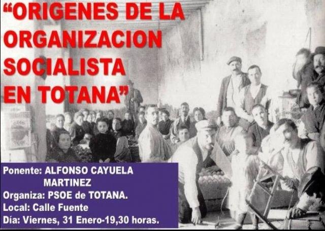 Conferencia sobre Los orígenes de la organización socialista en Totana, Foto 2