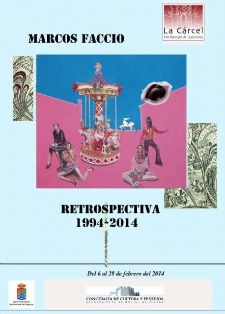 La Sala de Exposiciones La Cárcel de Molina de Segura acoge la exposición Restrospectiva 1994-2014, de Marcos Faccio, del 6 al 28 de febrero - 1, Foto 1
