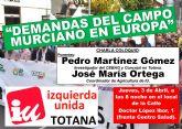 IU organiza una charla-coloquio sobre Las demandas del campo murciano en Europa