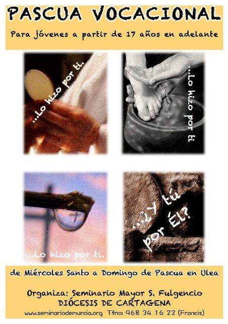 """""""Él lo hizo por ti, ¿y tú por Él?"""", Pascua Vocacional para chicos en Ulea - 1, Foto 1"""