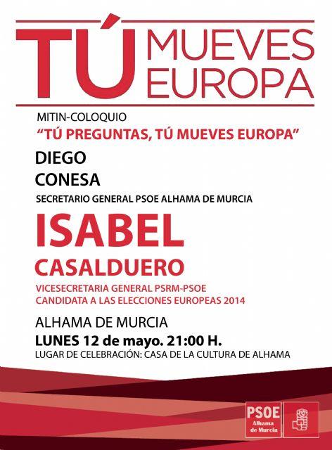El PSOE de Alhama arranca la campaña electoral con preguntas y respuestas sobre la importancia de cambiar Europa para mejorar España, Foto 1