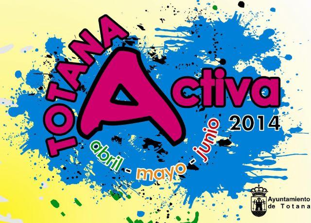 El programa Totana Activa se amplía con una veintena más las programadas para los meses de mayo y junio, Foto 1