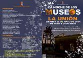 El viernes La Unión celebrará su Noche de los Museos