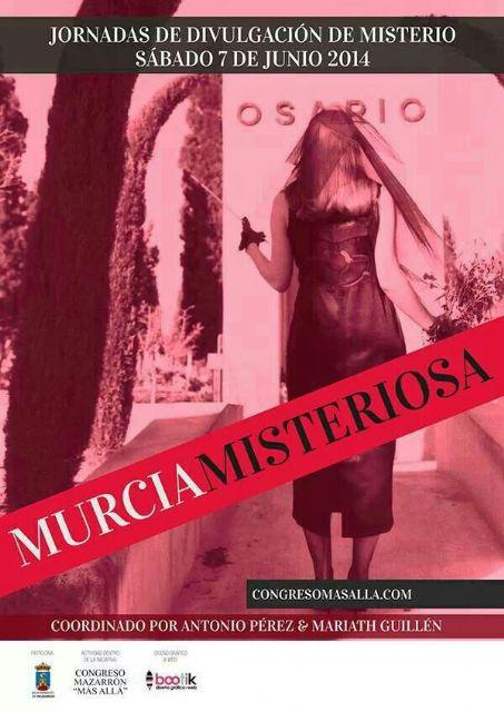 Lo paranormal regresa a Mazarrón con la jornada 'Murcia misteriosa' - 2, Foto 2