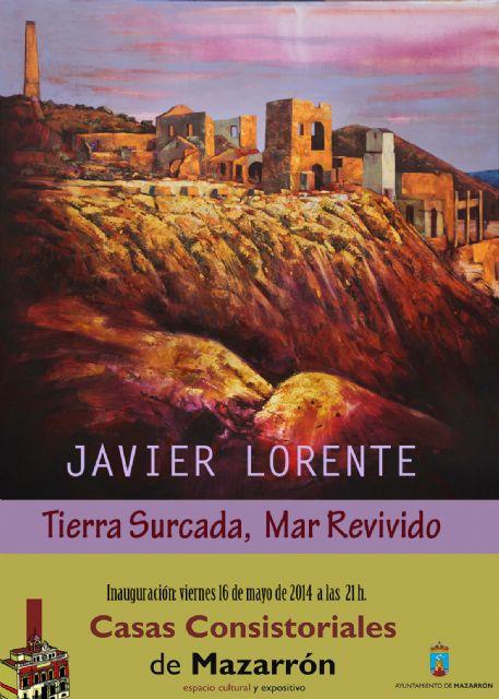 Mañana viernes 16 se inaugura la muestra ´Tierra surcada, mar revivido´ de Javier Lorente - 1, Foto 1