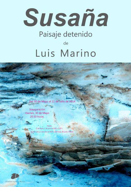 Este viernes 30 de mayo se inaugura la exposición Susañadel artista mazarronero Luis Marino - 1, Foto 1