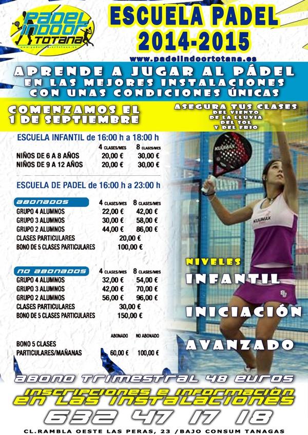 La Escuela de Pádel 2014-2015 de Pádel Indoor Totana comienza el próximo lunes 1 de septiembre