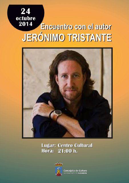 El escritor Jerónimo Tristante visita Mazarrón este viernes, Foto 1