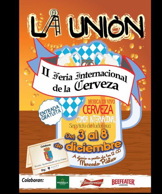 Mañana comienza la II Feria Internacional de la Cerveza en La Unión - 1, Foto 1