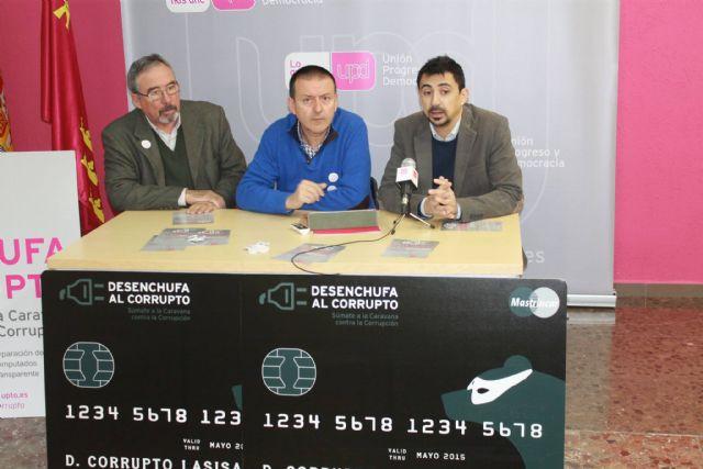 UPyD pone en marcha la campaña Desenchufa al corrupto en la Regi�n de Murcia, Foto 3
