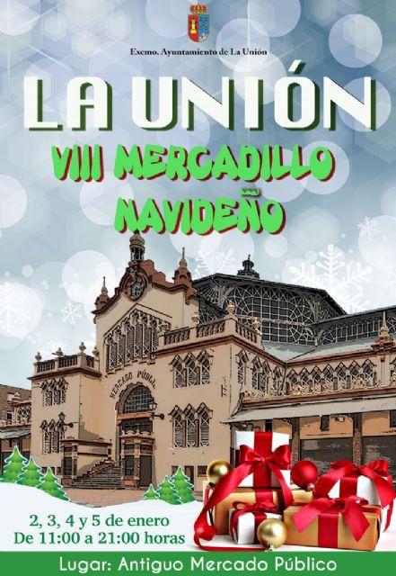 El viernes empieza el mercadillo navideño de La Unión - 1, Foto 1