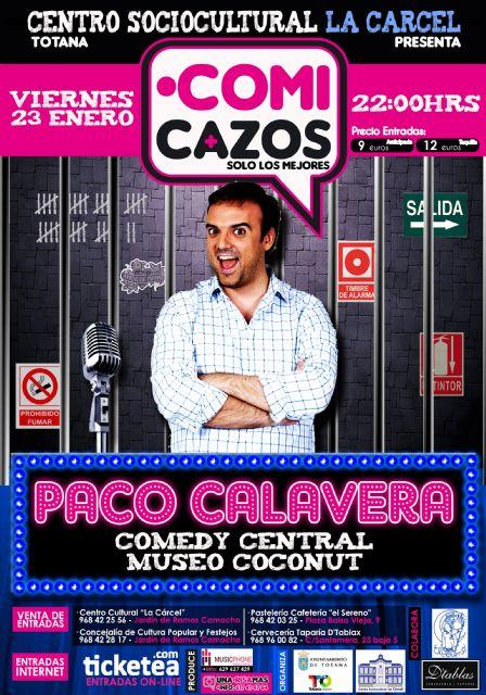 "The "".ComiCazos"" program includes a performance each month at the Socio-Cultural Center ""Jail"" until April"