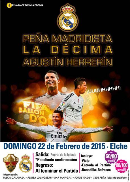 La Peña Madridista The Tenth - Agustín Herrerín organizes a trip to Elche on Sunday February 22
