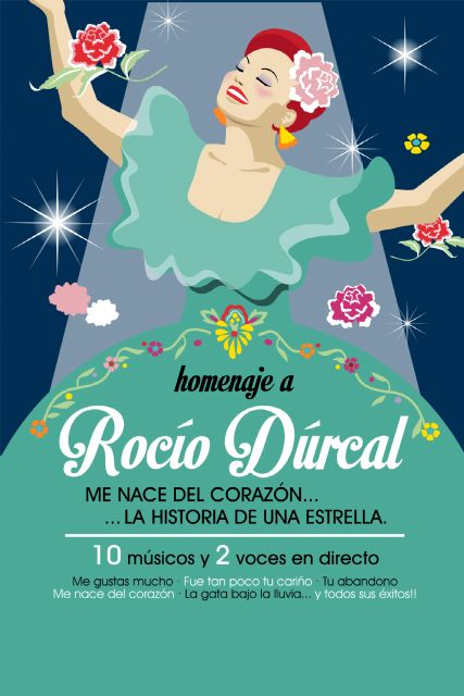 """Great premiere in Totana musical tribute to Rocio Durcal: """"I comes from the heart, history of a star"""""""