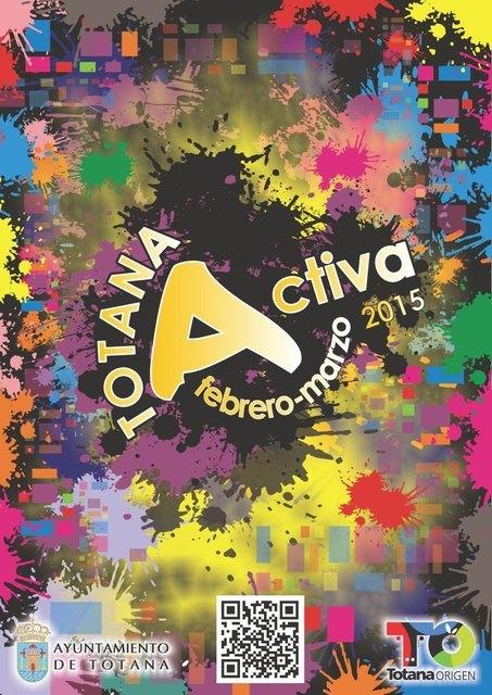 """Más de 90 actividades culturales, deportivos, sociales y lúdicas componen la programación del """"Totana Activa"""" para los meses de febrero y marzo, Foto 2"""