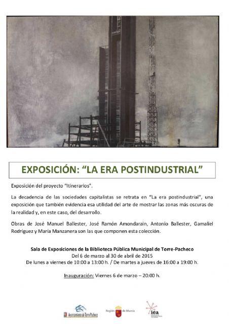 Torre-Pacheco se suma al proyecto 'Itinerarios' con la exposición 'La era postindustrial' - 1, Foto 1