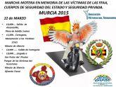 El próximo domingo, desde la plaza Adolfo Suárez de Alcantarilla, saldrá la IV Marcha Motera en memoria de las Víctimas del Terrorismo