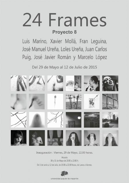 Ocho artistas exponen 24 frames en la Universidad Popular - 1, Foto 1