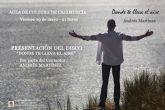 El cantautor jumillano Andrés Martínez presenta su sexto disco 'Donde te lleve el aire'