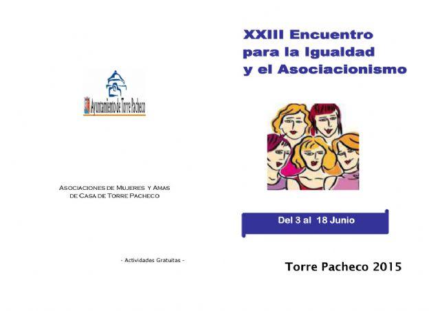Comienza el 23º Encuentro para la Igualdad y el Asociacionismo de Torre-Pacheco - 1, Foto 1