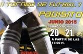 El II Torneo de Fútbol-7 'PADISITO' se celebra este próximo fin de semana en el Complejo Deportivo 'Valle del Guadalentín' de El Paretón