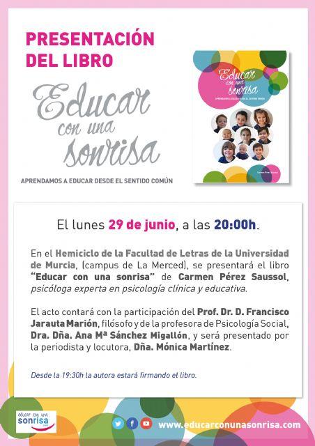 Presentan en la Universidad de Murcia el libro Educar con una sonrisa - 1, Foto 1