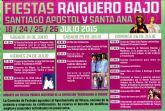 Las fiestas de El Raiguero Bajo, en honor a Santiago Apóstol y Santa Ana, se celebran este próximo fin de semana