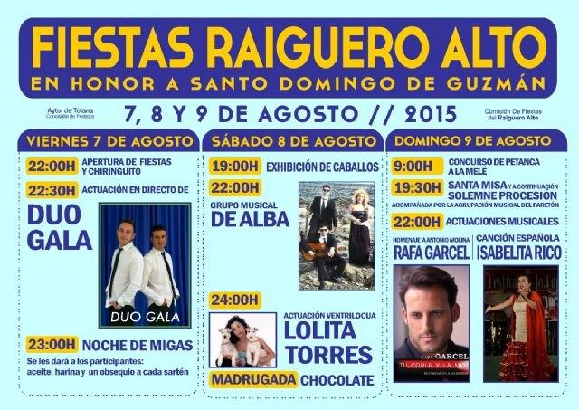 Las fiestas de El Raiguero Alto se celebrarán este próximo fin de semana, del 7 al 9 de agosto, en honor a Santo Domingo de Guzmán