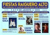 Las fiestas de El Raiguero Alto se celebrar�n este pr�ximo fin de semana, del 7 al 9 de agosto, en honor a Santo Domingo de Guzm�n