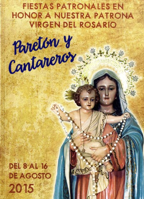 The parties Paretón-Cantareros, in honor of the Virgen del Rosario, held from 13 to 16 August
