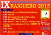 El IX Encuentro de Cuadrillas del El Raiguero tendr� lugar el pr�ximo domingo