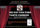 Avesco teatro representa 'No hay pan para tanto chorizo (homenaje a Cecilia, cantautora)'