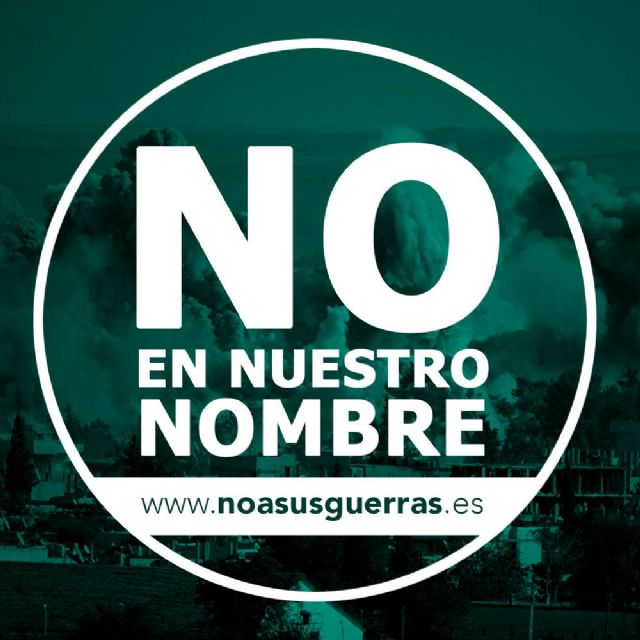 Cambiemos Murcia se une a la campaña #NoEnNuestroNombre - 1, Foto 1