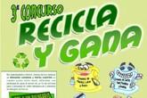 Las Concejalías de Medio Ambiente y Educación Ambiental organizan el concurso 'Recicla y gana' para fomentar hábito de reciclaje de residuos selectivos