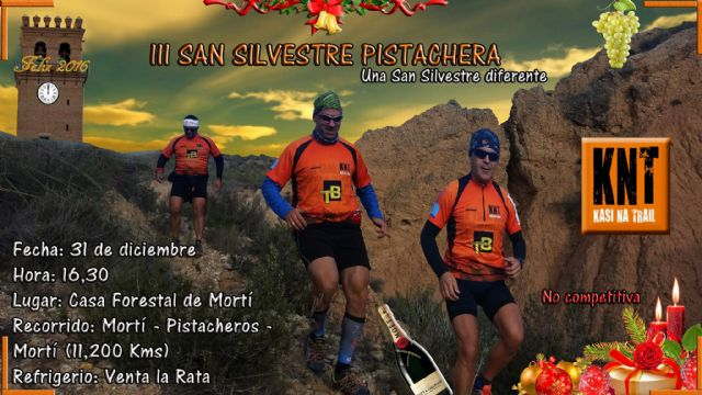 "The San Silvestre III Pistachera organized by ""Kasi Na Trail"", will take place on December 31"