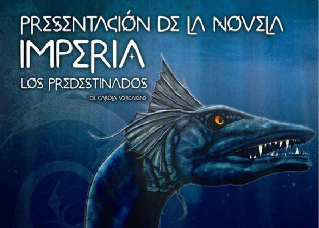 El Museo del Teatro Romano acoge este viernes la presentacion de la novela Imperia: Los predestinados de Carolina Vercaigna - 1, Foto 1