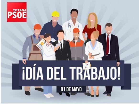 [La Agrupación Socialista de Totana homenajea en este Primero de Mayo, 'segundo de pandemia', a todos los trabajadores y trabajadoras