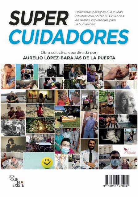 Seis cuidadores y cuidadoras de Murcia desvelan su realidad en un libro impresionante - 2, Foto 2