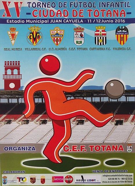 El XV Torneo de Fútbol Infantil Ciudad de Totana reúne el próximo fin de semana a seis equipos en Juan Cayuela, Foto 3